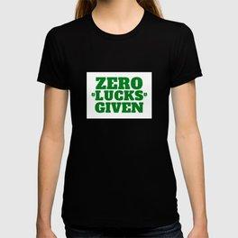 Zero Lucks Given Saint Patrick's Day T-shirt