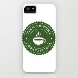 Tea Quote iPhone Case
