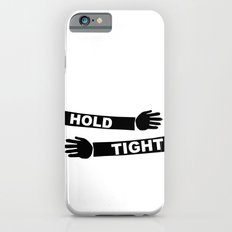 Hang Tight iPhone 6s Slim Case