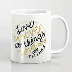 Love Above All Things Mug