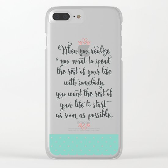 Quote from When Harry Met Sally Clear iPhone Case