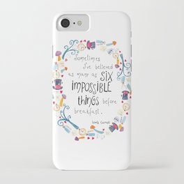 Alice in Wonderland - quote in wreath iPhone Case