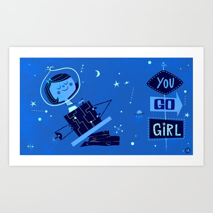 You Go Girl! Art Print