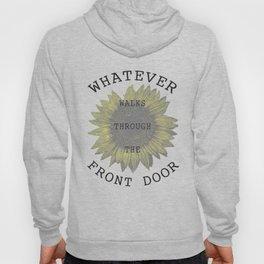 UO$ Whatever Walks Through the Front Door Hoody