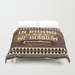 In riding a horse we borrow freedom Duvet Cover