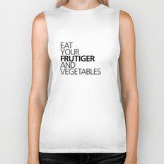 EAT YOUR FRUTIGER AND VEGETABLES Biker Tank
