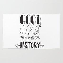 Good girls don't make history Rug