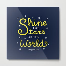 Shine Like Stars Metal Print