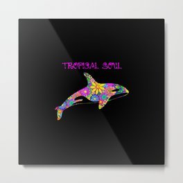 Tropical Soul Metal Print