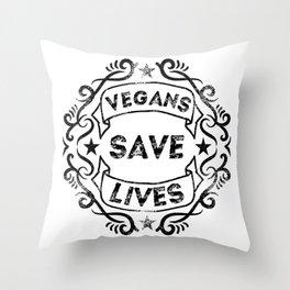 Vegans Save Lives Throw Pillow