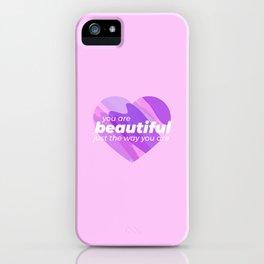 You're Beautiful iPhone Case