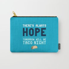 There's Always Hope... Carry-All Pouch