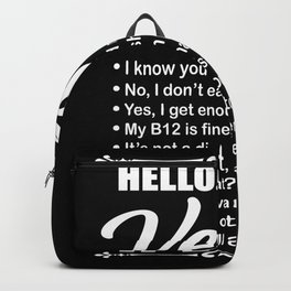 Hello I Am A Vegan Gift Backpack