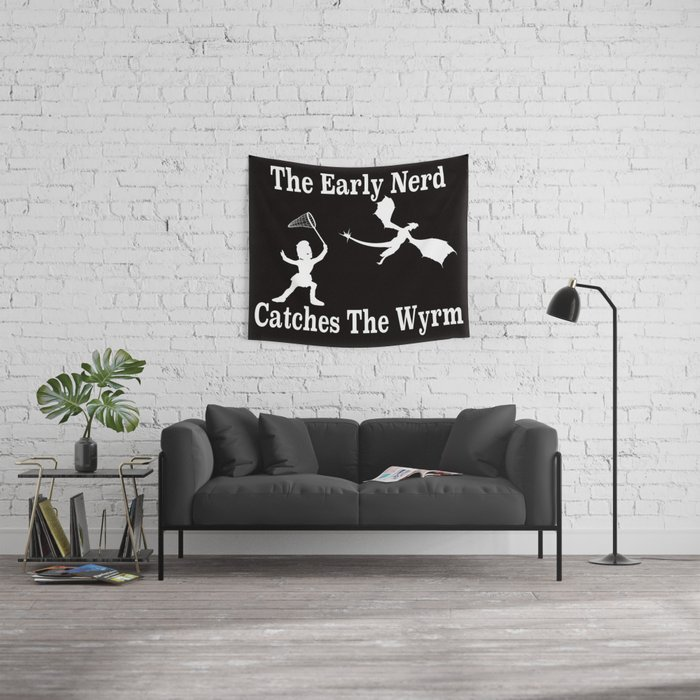 The Early Nerd Catches The Wyrm Wall Tapestry