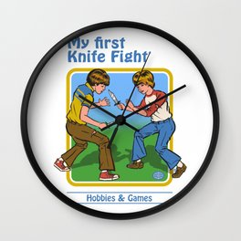 MY FIRST KNIFE FIGHT Wall Clock
