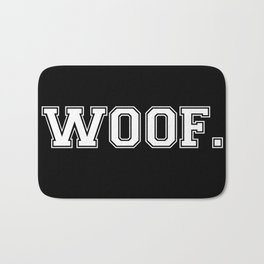 Woof. - White on Black Bath Mat
