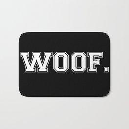 Woof. - White on Black Bath Mat