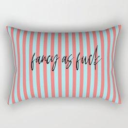 fancy as fuck Rectangular Pillow