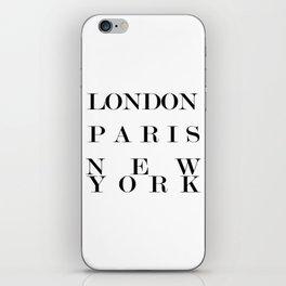 London Paris New York iPhone Skin