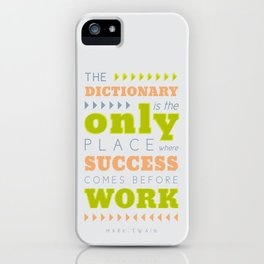 Work Before Success - Mark Twain Quote iPhone Case