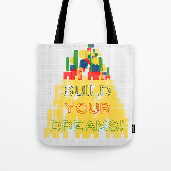 Build your dreams! Tote Bag