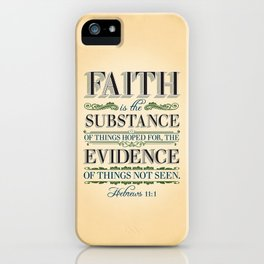 The Substance of Things Hoped for . . . iPhone Case