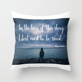 Hero of This Story Throw Pillow