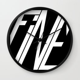 Fine, Be A Square Wall Clock