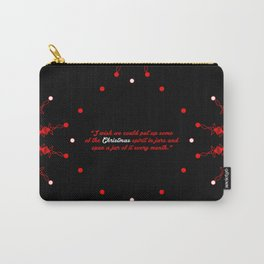 """I wish we... """"Harlan Miller"""" Christmas Quote Carry-All Pouch"""