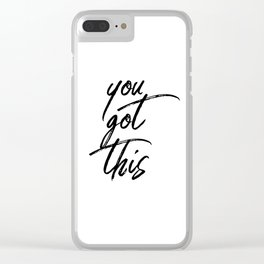 You Got This #minimalist #typography Clear iPhone Case