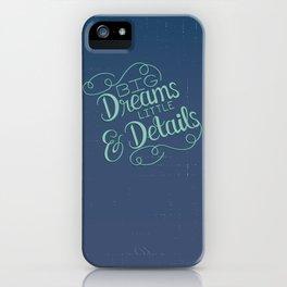 Big Dreams iPhone Case