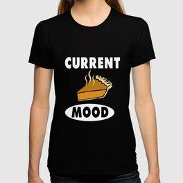 Current Mood: Pie T-shirt