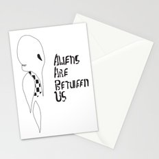 ALIENS ARE BETWEEN US Stationery Cards
