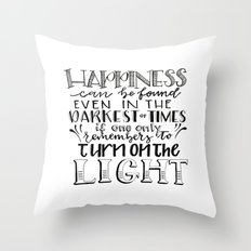 Happiness - Turn the Light On (JK Rowling Quote) Throw Pillow