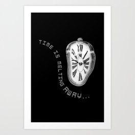 Salvador Dali Inspired Melting Clock. Time is melting away. Art Print