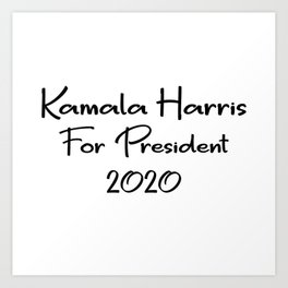 Kamala Harris for President Art Print