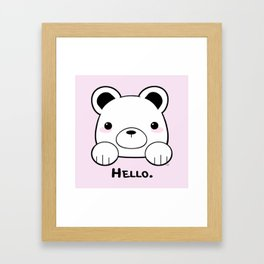 Pink Girly Girl Hello Bear Kawaii! Awww She Just Wants To say Hello! Framed Art Print