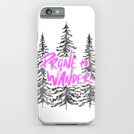 Prone to Wander - Hot Pink iPhone Case
