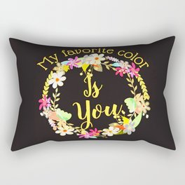 """My Favorite Color Is You."" Colorful wreath on black Rectangular Pillow"