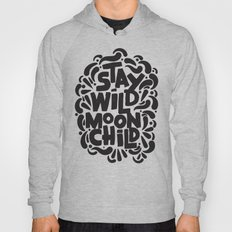 STAY WILD MOON CHILD Hoody
