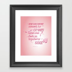 Be who you are... - pink Framed Art Print