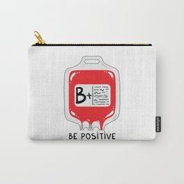 Be positive Carry-All Pouch