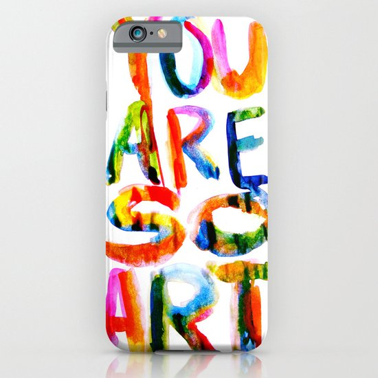 You are So Art iPhone & iPod Case