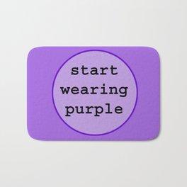 Start Wearing Purple Bath Mat