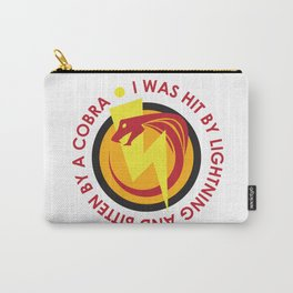 I was hit by lightning and bitten by a cobra - quote from Kung Fury Carry-All Pouch