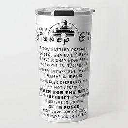 I am a DisneyGirl Travel Mug
