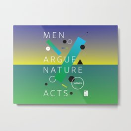 Men argue, nature acts Metal Print