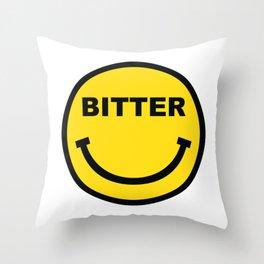 BITTER Throw Pillow