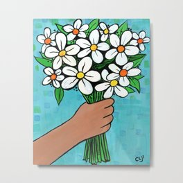 I Picked Them For You Metal Print