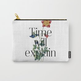 Time will explain. Jane Austen Collection Carry-All Pouch